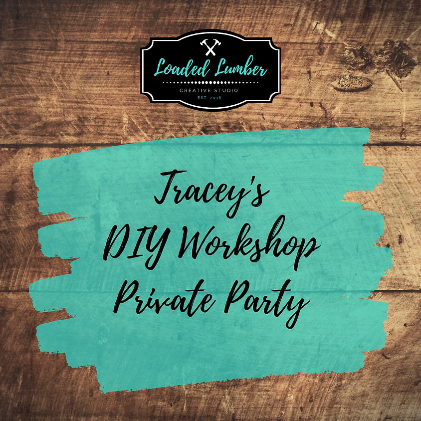 Tracey's DIY Workshop, Private Party (1)