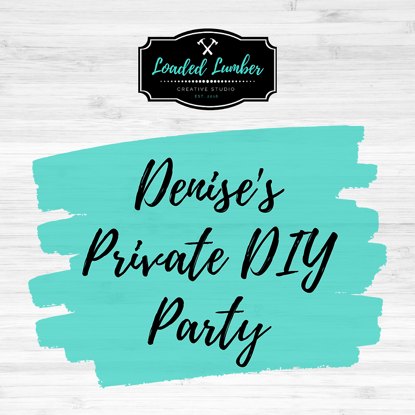 Denise's Private Party