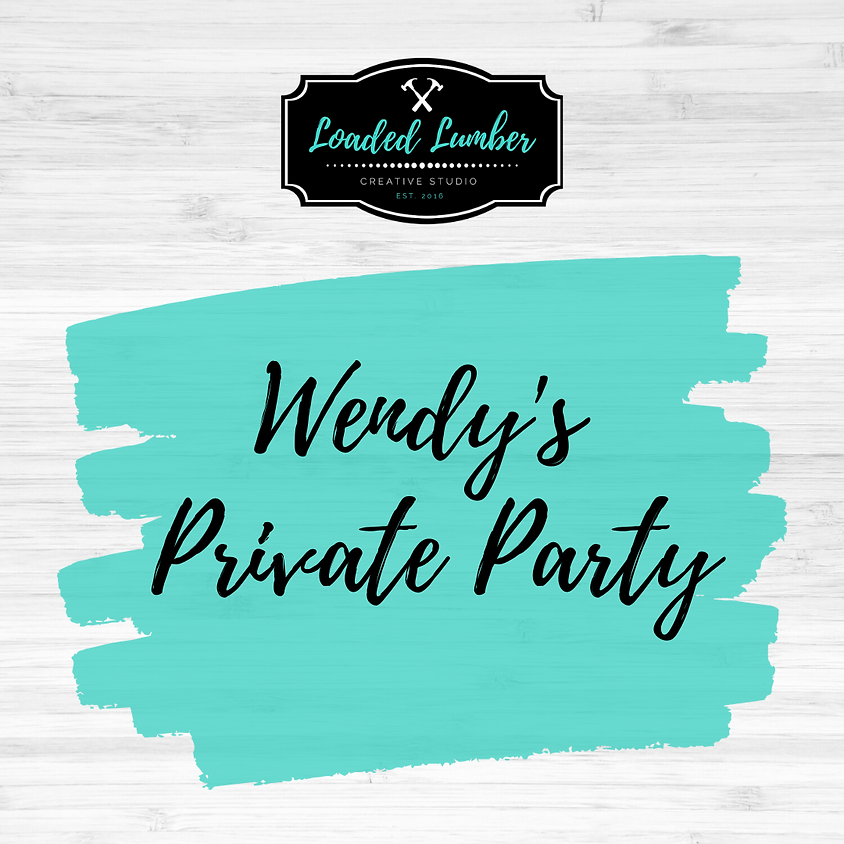 Wendy's Private Party