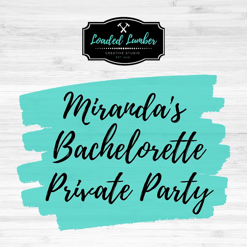 Miranda's Bachelorette, Private Party