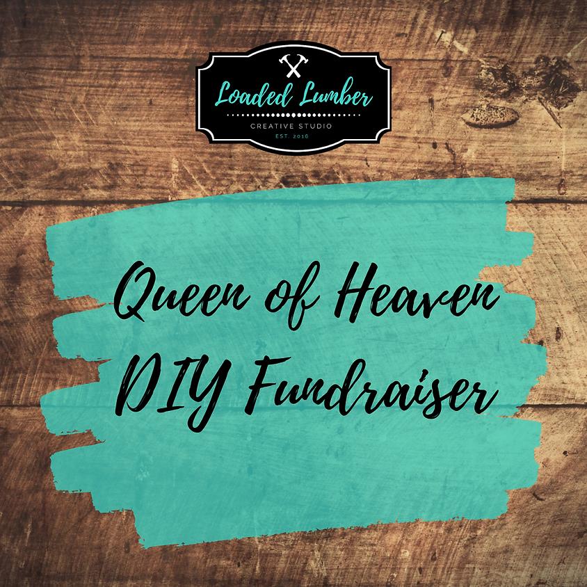 Queen of Heaven Fundraiser