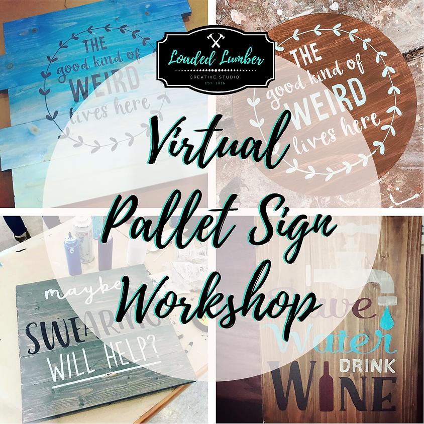 Virtual DIY Brunch - Pallet Signs - 6/13