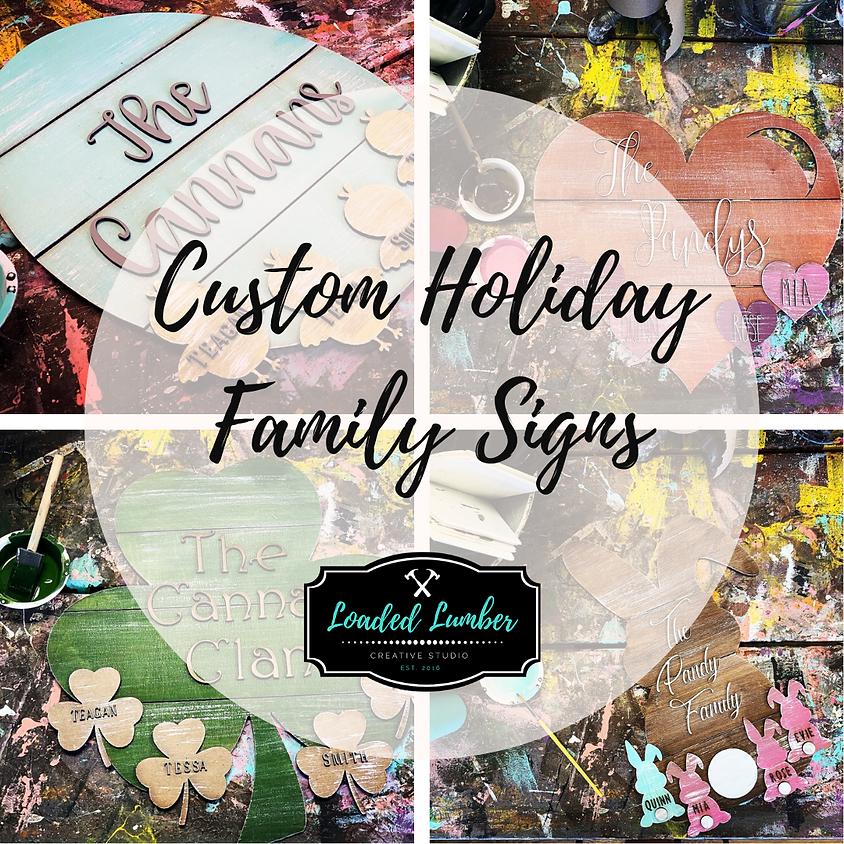 Custom Holiday Signs - April 7th, 2020