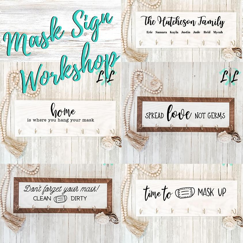 DIY Workshop - Mask Signs - September 12, 2020