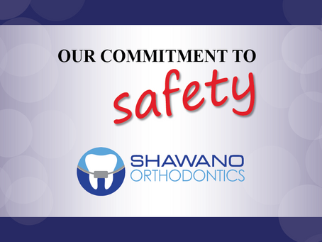 A Shawano Orthodontics Update for Our Patients & Families