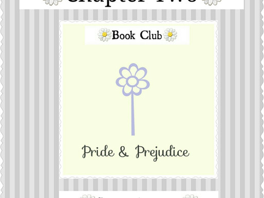 Pride & Prejudice: Part Two