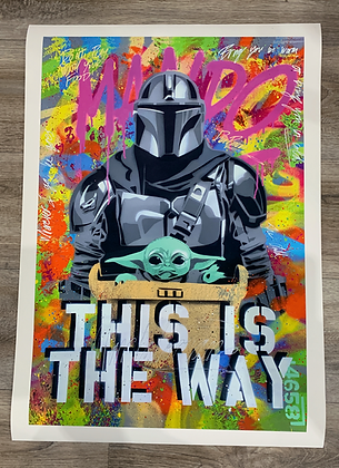 THIS IS THE WAY - Ltd Edition A2 giclee print