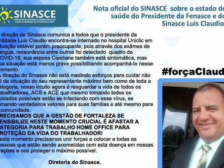 NOTA OFICIAL SOBRE O ESTADO DE SAÚDE DO PRESIDENTE DA FENASCE E DO SINASCE LUIS CLAUDIO