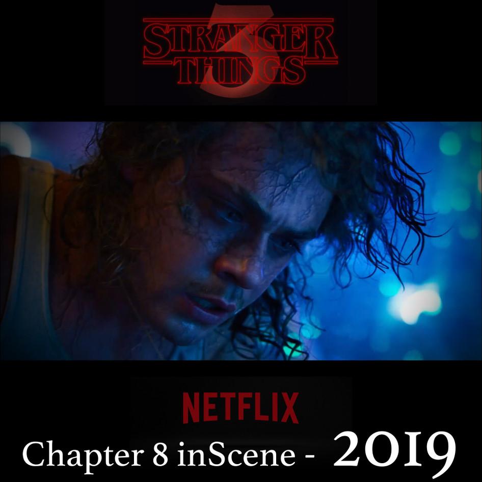2019 STRANGER THINGS Chapter 8 in Scene