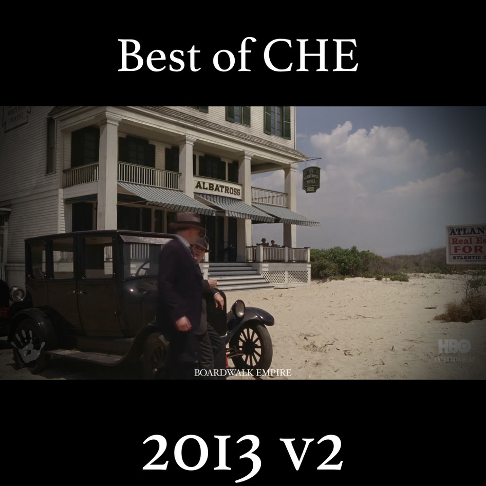 2013_CHE COMPILATION REEL 2