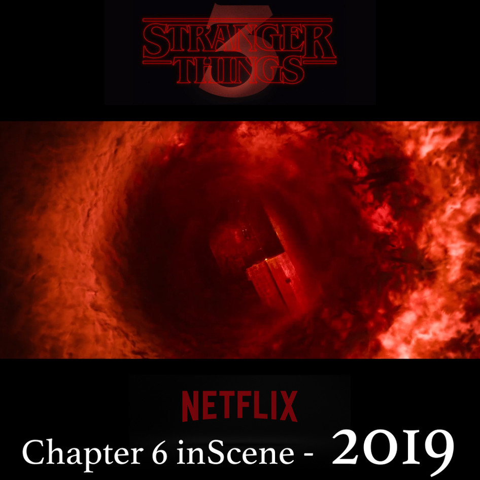 2019 STRANGER THINGS Chapter 6 in Scene