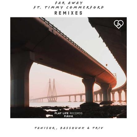 Far Away | Remix EP