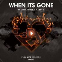 When Its Gone   Original Mix