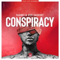 Conspiracy   SAANKT & Atik Vashisht