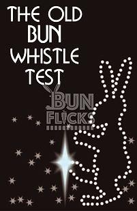 The Old Bun Whistle Test