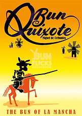 Bun Quixote, The bun of La Mancha