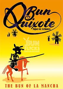 Bun Quixote, The bun of La Mancha