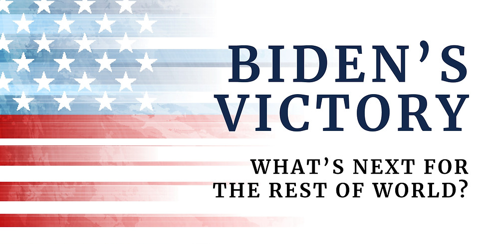 Biden's Victory - What's next for the rest of the world?