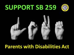 SB 259 - Parents with Disabilities Act