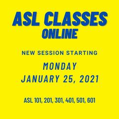 ASL Classes begins January 25
