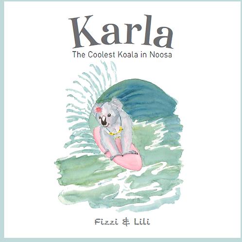 Karla the Coolest Koala in Noosa Story Book