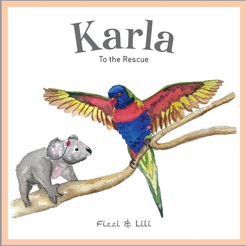 Karla to the Rescue Story Book