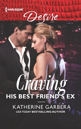 Craving His Best Friend's Ex is here!