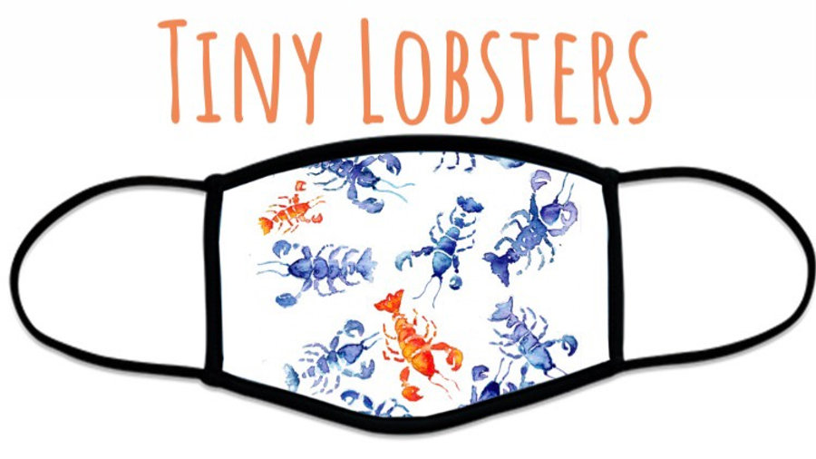 Tiny Lobster Face Coverings.