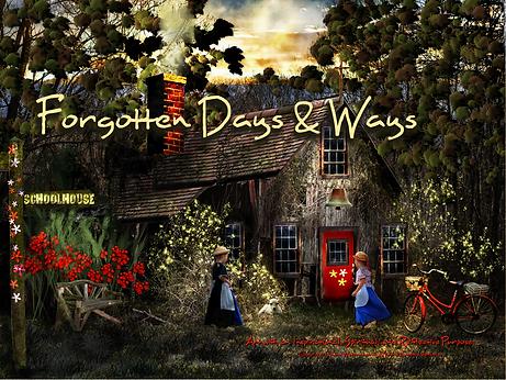 Forgotten Days & Ways