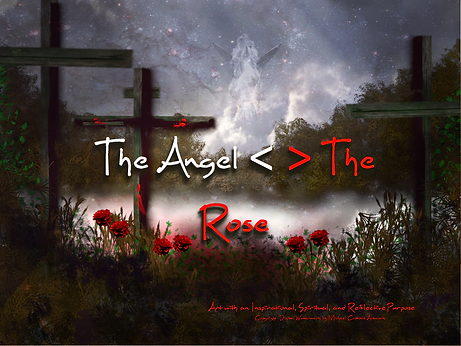 The Angel <> The Rose