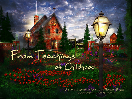 From Teachings of Childhood