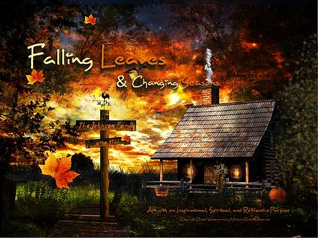 Falling Leaves & Changing Seasons
