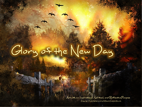 Glory of the New Day