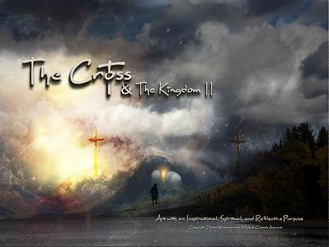 The Cross & The Kingdom II