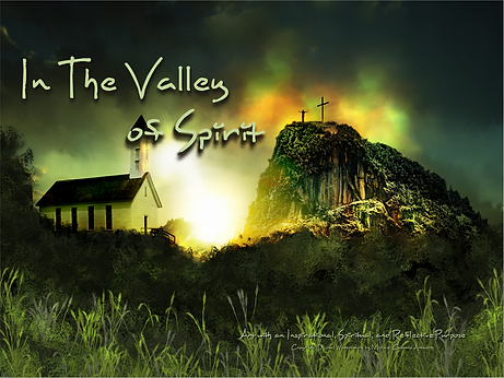 In The Valley of Spirit