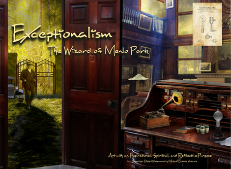 New Painting Alert - Exceptionalism - The Wizard of Menlo Park
