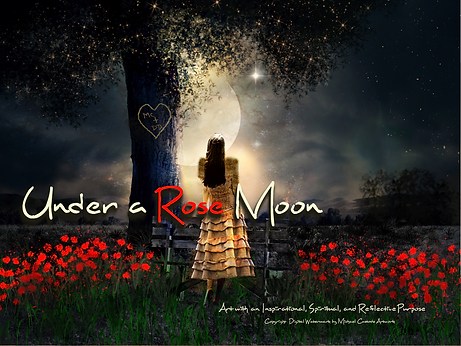 Under a Rose Moon