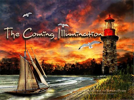 The Coming Illumination