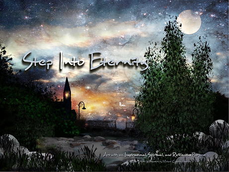 Step Into Eternity