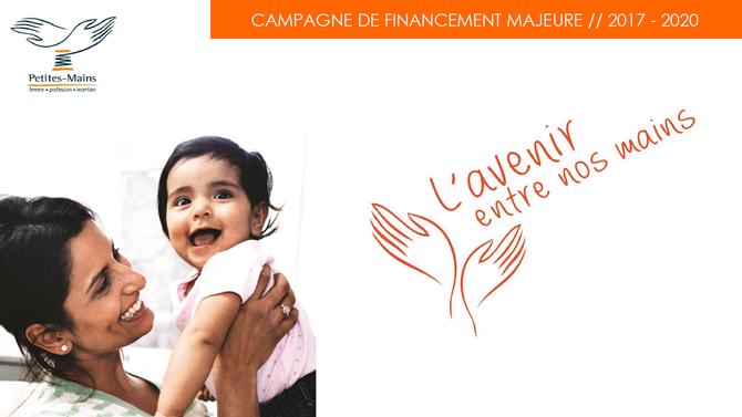 « L'Avenir entre nos mains », la campagne de financement majeure de Petites-Mains