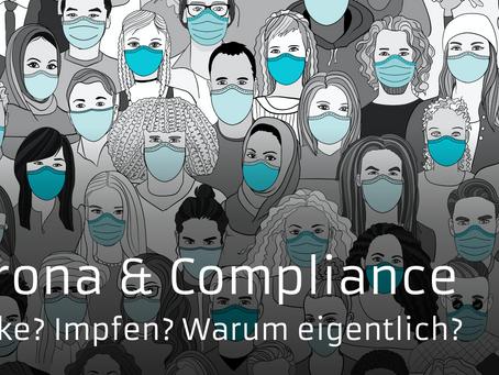 Corona und Compliance 2021 - ein Virus als Moralapostel?