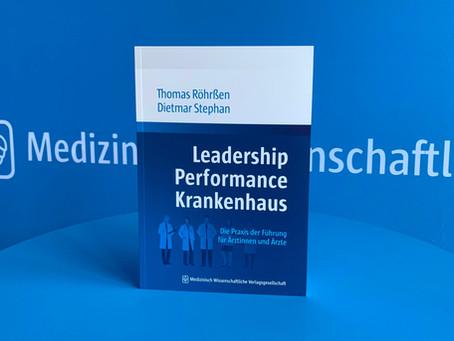 LEADERSHIP PERFORMANCE KRANKENHAUS - das neue Grundlagenwerk und Praxishandbuch!