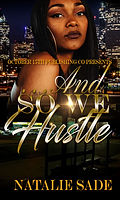 ...And So We Hustle book cover.jpg