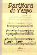 Partitura do  tempo- Editora Multiedit