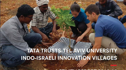 Tata Trusts - Tel Aviv University Indo-Israeli Innovation  Villages  Activity Report 2018-19