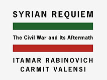 Syrian Requiem - The civil war and its aftermath