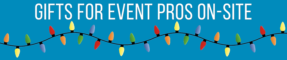 gifts for event pros on-site
