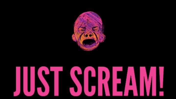 Just Scream