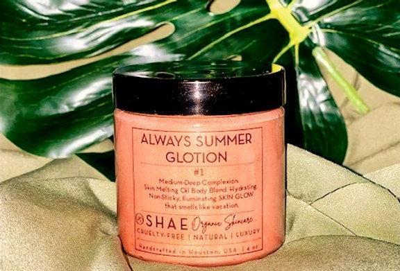 Medium to Dark  Always Summer Shimmering Glotion #1