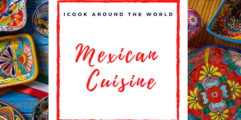 Drop-In Cooking Class: Mexican Cuisine